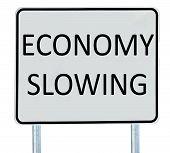 Economy Slowing Sign