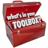 The question What's in Your Toolbox? asking if you have the skills and experience necessary to perfo