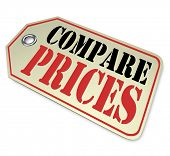 A price tag with the words Compare Prices telling you to do comparison shopping before buying or purchasing merchandise to save money