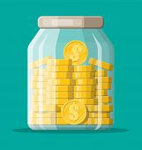 Glass Money Jar Full Of Gold Coins. Saving Dollar Coin In Moneybox. Growth, Income, Savings, Investm poster