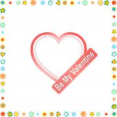 Be My Valentine. Red Heart With Flowers On Frame