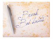 Old Paper Grunge Background - Break Bad Habits