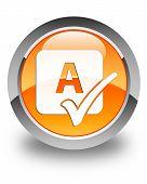 Spell Check Icon Glossy Orange Round Button
