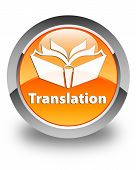 Translation Glossy Orange Round Button