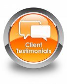Client Testimonials Glossy Orange Round Button