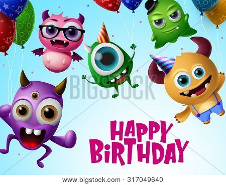 poster of Happy Birthday With Monster Characters Vector Design. Happy Birthday Text In Flying Little Monsters