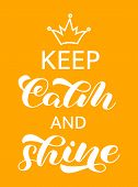 Keep Calm And Shine Lettering. Word For Banner. Vector Illustration poster