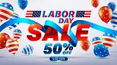 Happy Labor Day Sale 50% Off Poster.usa Labor Day Celebration With American Balloons Flag.sale Promo poster