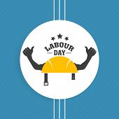 Labour Day sticker, tag or label design with human hands on blue background.