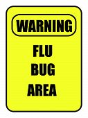 Flu Bug Area Sign