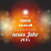 Christmas And New Year 2015 Greeting Card With Abstract Bokeh Background, German