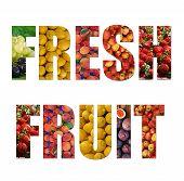 Colorful Ripe Fruit Inside Text On White Backround