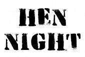 Hen Night Typographic Stamp. Typographic Sign, Badge Or Logo. poster