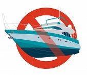 Prohibition Of Motor Boat. Strict Ban On Construction Of Motor Boat, Forbid. Stop Speedboat. Sea Yac poster