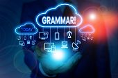 Conceptual Hand Writing Showing Grammar. Business Photo Showcasing Whole System Structure Language S poster