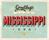 Vintage Touristic Greeting Card - Mississippi, USA - Vector EPS10. Grunge effects can be easily removed for a brand new, clean sign.