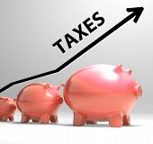 Постер, плакат: Taxes Arrow Shows Higher Taxation And Levies