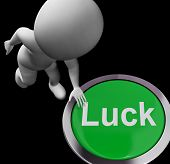 Luck Button Shows Chance Gamble Or Fortunate