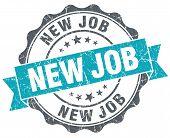 New Job Turquoise Grunge Retro Style Isolated Seal