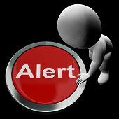 Alert Button Shows Warn Caution Or Raise Alarm