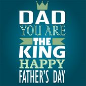Dad Your are my King