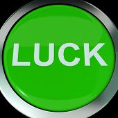 Luck Button  Shows Lucky Good Fortune