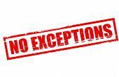 No Exceptions