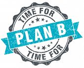 Time For Plan B Vintage Turquoise Seal Isolated On White