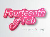 Stylish glossy pink text Fourteenth of Feb indicated Happy Valentines Day celebration on shiny grey background.