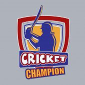 Badge or label with batsman in playing action and text Cricket Champion on grey background.