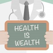 minimalistic illustration of a doctor holding a blackboard with Health is Wealth text, eps10 vector