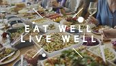 Eat Well Live Well Healthy Food Nutrition Organic Wellness Concept poster