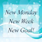 New Week Quotes - Monday Goals - 3D Illustration poster