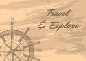 Travel And Explore Banner With Compass Windrose On Grunge Background. Geography Research, Worldwide  poster