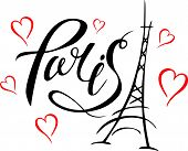 Paris Hand Drawn Vector Lettering And Eiffel Tower. Modern Calligraphy Brush Lettering. Paris Ink Le poster