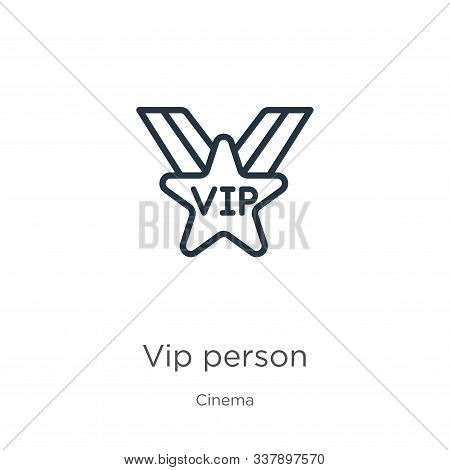 poster of Vip Person Icon. Thin Linear Vip Person Outline Icon Isolated On White Background From Cinema Collec