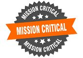 Mission Critical Sign. Mission Critical Orange-black Circular Band Label poster
