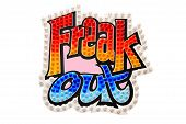 Freak Out Sign