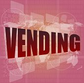 Business Concept: Vending Words On Digital Screen, 3D