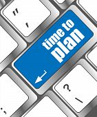 Time To Plan Concept With Key On Computer Keyboard Key