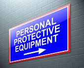 stock photo of ppe  - Illustration depicting a sign with a personal protective equipment concept - JPG