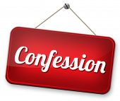 confession to god or jesus plea guilty as charged and confess crime or sin testimony or proof truth