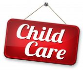 child care in daycare or cr�?�?�?�¨che by nanny or au pair parenting or babysitting protection against child abuse sign