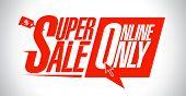 Super sale, online only design.