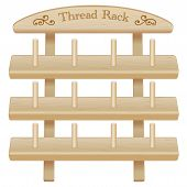 Wood Rack for Spools of Sewing Thread