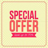 Special offer banner, save up to 7,l Vintage style. Vector advertising.