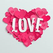 Valentine Vector Illustration Postcard, Love Text On Pink Paper Hearts Background