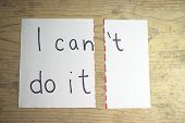 I Can Do It Written On A Paper With T Cut Off poster