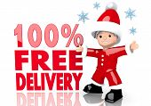 100 Percent Free Delivery Sign Presented By Mini Santa Claus