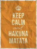 Keep Calm And Hakuna Matata Quote On Crumpled Paper Texture